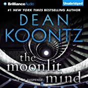 The Moonlit Mind: A Tale of Suspense | [Dean Koontz]
