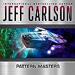 Pattern Masters | Jeff Carlson