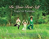 Be Your Best Self - Yoga For Families