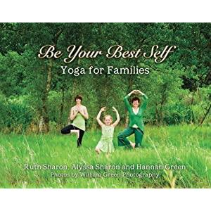 Be Your Best Self: Yoga for Families