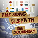 The Song of Synth | Seb Doubinsky
