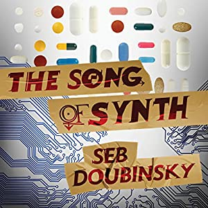 The Song of Synth Audiobook