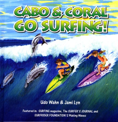 Cabo and Coral Go Surfing!