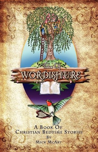 Tales of Wordishure: A Book Of Christian Bedtime Stories