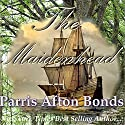 The Maidenhead Audiobook by Parris Afton Bonds Narrated by Julie Hoverson