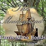 The Maidenhead | Parris Afton Bonds
