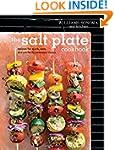 The Salt Plate Cookbook: Recipes for...