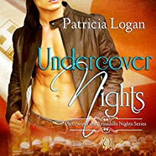 Undercover Nights: Armadillo, Book 2 (       UNABRIDGED) by Patricia Logan Narrated by D. L. Mann