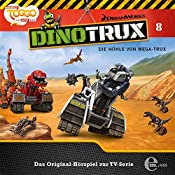Die Höhle von Mega-Trux (Dinotrux 8)   Thomas Karallus
