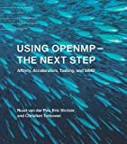 Using OpenMP -- The Next Step: Affinity, Accelerators, Tasking, and SIMD (Scientific and Engineering Computation)