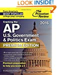 Cracking the AP U.S. Government & Pol...