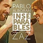 Ins�parables (feat. Zaz)