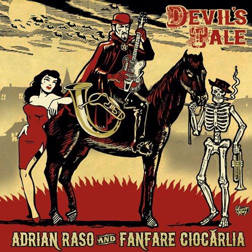Adrian Raso-And Fanfare Ciocarlia-Devils Tale-2015-SNOOK Download
