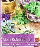 Mein Kräuterbuch: Das Original