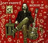 Chet O'Keefe Because of You
