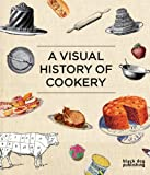 img - for A Visual History of Cookery book / textbook / text book