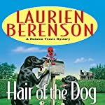 Hair of the Dog: A Melanie Travis Mystery   Laurien Berenson