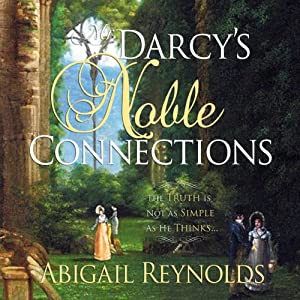 Mr. Darcy's Noble Connections Hörbuch