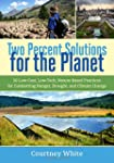Two Percent Solutions for the Planet:...