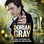 The Confessions of Dorian Gray - The Picture of Loretta Delphine | Gary Russell