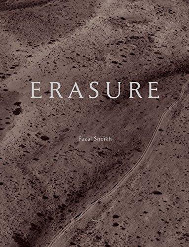 Fazal Sheikh: The Erasure Trilogy