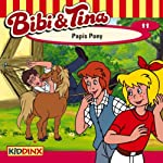 Papis Pony (Bibi und Tina 11) | Ulf Tiehm