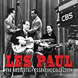 The Absolutely Essential Collection: Les Paul