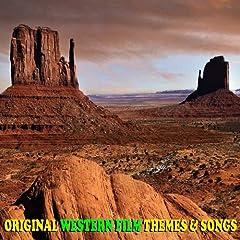 Original Western Film Themes & Songs