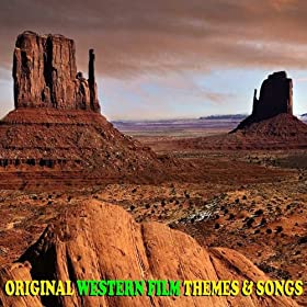 Original Western Film Themes & Songs