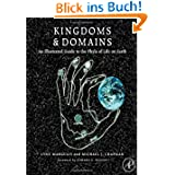 Kingdoms and Domains: Illustrated Phyla of Life: An Illustrated Guide to the Phyla of Life on Earth