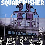Hard Normal Daddyby Squarepusher