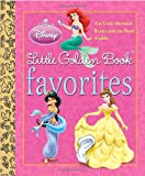 Disney Princess Little Golden Book Favorites (Disney Princess)