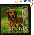 The Golden Retriever: All That Glitters (Howell's Best of Breed Library)