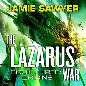 The Lazarus War: Origins Audiobook