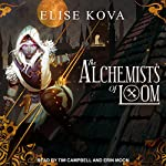 The Alchemists of Loom: Loom Saga Series, Book 1 | Elise Kova