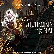 The Alchemists of Loom: Loom Saga Series, Book 1 | Elise Kova