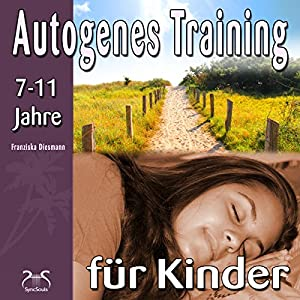 Autogenes Training für Kinder Hörbuch
