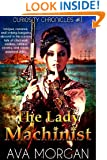 The Lady Machinist (Curiosity Chronicles Book 1)
