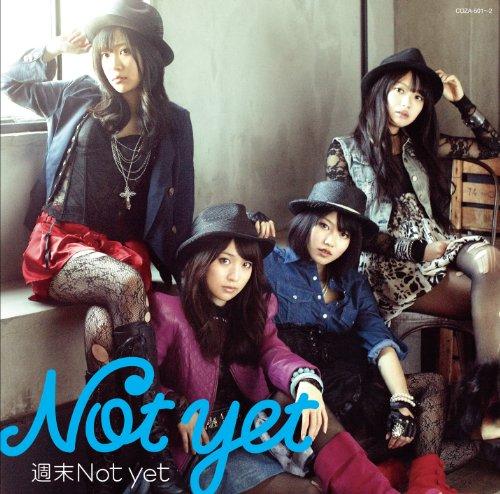 週末Not yet (DVD付)(Type-A)