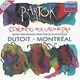 Bartók: Concerto for Orchestra/Music for Strings, Percussion & Célésta