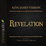 Holy Bible in Audio - King James Version: Revelation |  King James Version