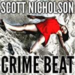 Crime Beat | Scott Nicholson