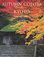 Autumn Colors of Kyoto: A Seasonal Portfolio