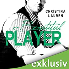 Beautiful Player (The Beautiful Series 3) Hörbuch von Christina Lauren Gesprochen von: Max Fisher, Lisa Stark