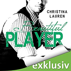 Beautiful Player (The Beautiful Series 3) Hörbuch