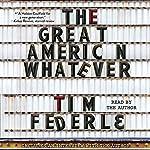 The Great American Whatever | Tim Federle