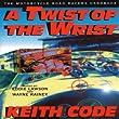 Twist of the Wrist: The Motorcycle Roadracers Handbook