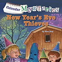 New Year's Eve Thieves: Calendar Mysteries #13 | Livre audio Auteur(s) : Ronald Roy Narrateur(s) : Jim Meskimen