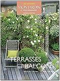 echange, troc Françoise Horiot, Anne-Marie Petrel, Collectif - Terrasses et balcons : Planter, décorer, aménager