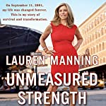 Unmeasured Strength | Lauren Manning
